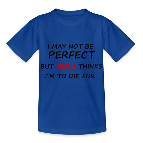 May not be perfect - Børne-T-shirt