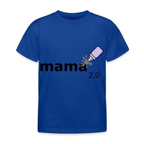 Mama_2-0 - Kinder T-Shirt