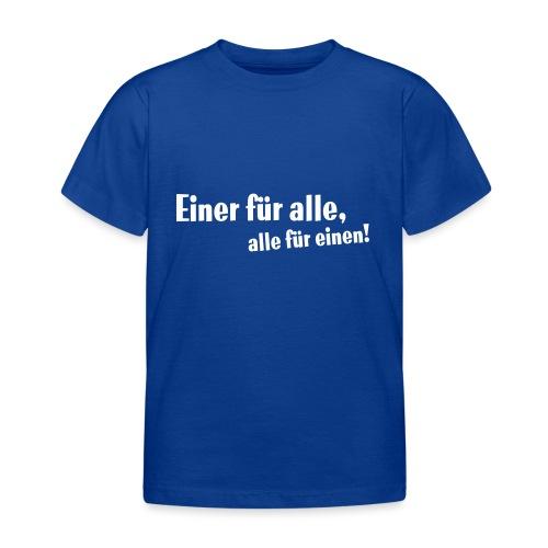 Kinder Kapuzenpullover Einer für alle .... - Kinder T-Shirt