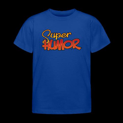 Super Humor - Camiseta niño