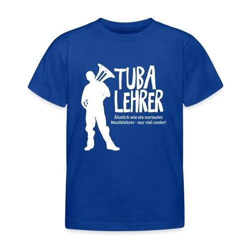 Tuba Lehrer | Tubist - Kinder T-Shirt
