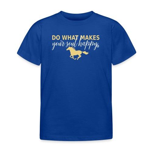 Mach was dich glücklich macht - reite - Kinder T-Shirt