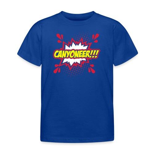 Canyoneer!!! - Kinder T-Shirt