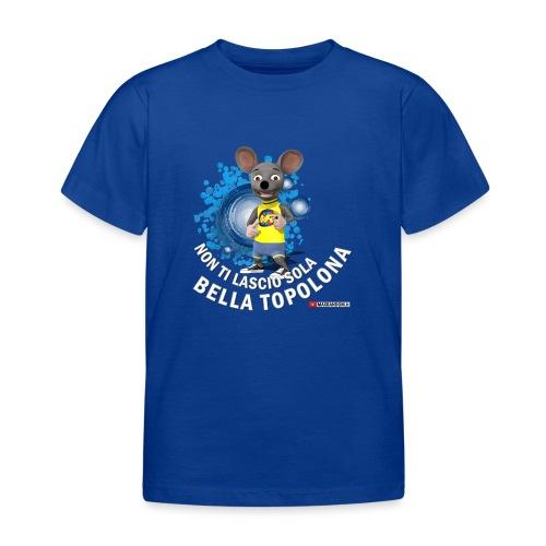 Bella Topolona testo Bianco - Maglietta per bambini