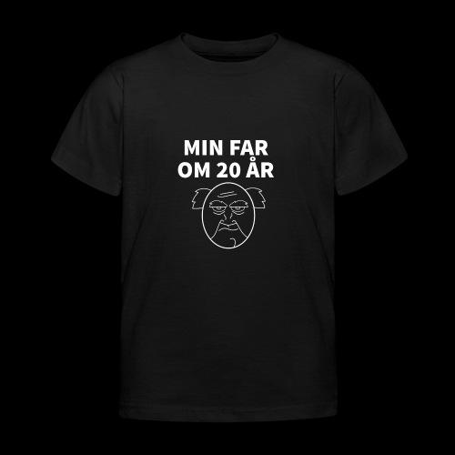 Min Far Om 20 År (Moto) - Børne-T-shirt