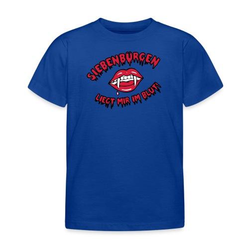 Siebenbürgen liegt mir im Blut - Kinder T-Shirt