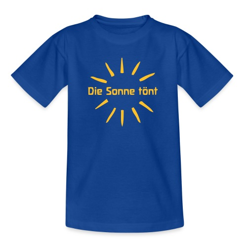 Die Sonne tönt - Kinder T-Shirt