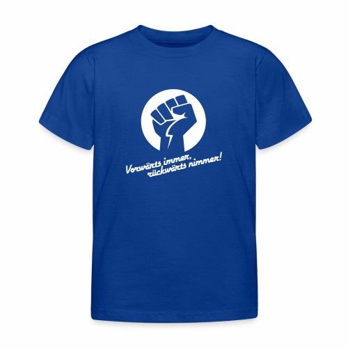 Vorwärts immer rückwärts nimmer - Kids' T-Shirt