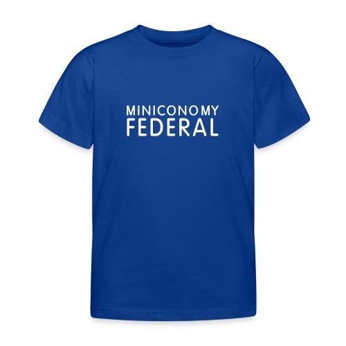 Miniconomy Federal - Kids' T-Shirt