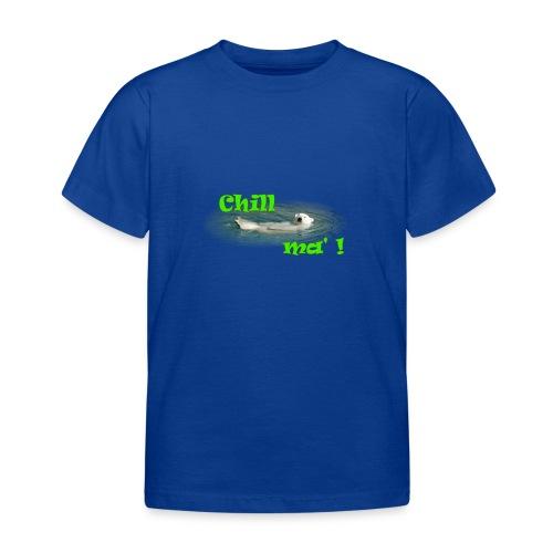 Chill ma'! - Bär - Kinder T-Shirt