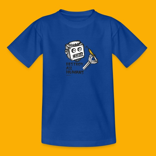 Dat Robot: Destroy Series All Humans Light - Kinderen T-shirt