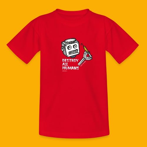 Dat Robot: Destroy Series All Humans Dark - Kinderen T-shirt