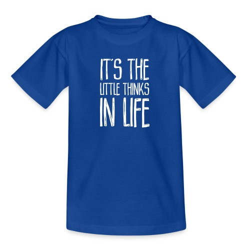 It´s the little thinks - Kinder T-Shirt