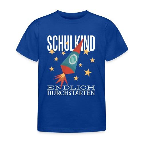 Schulkind Endlich Durchstarten - Kinder T-Shirt