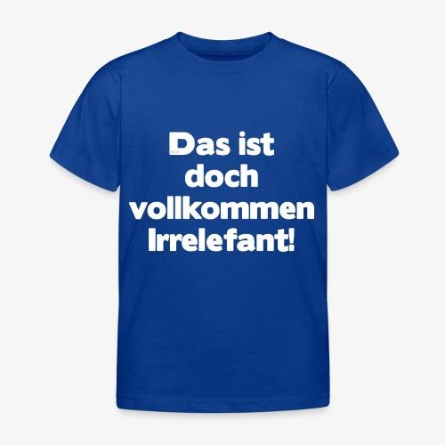 Der Irrelefant - Kinder T-Shirt