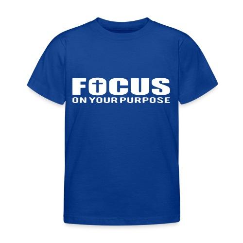 Sany O. Jesus T Shirt Focus On Your Purpose Cross - Kinder T-Shirt