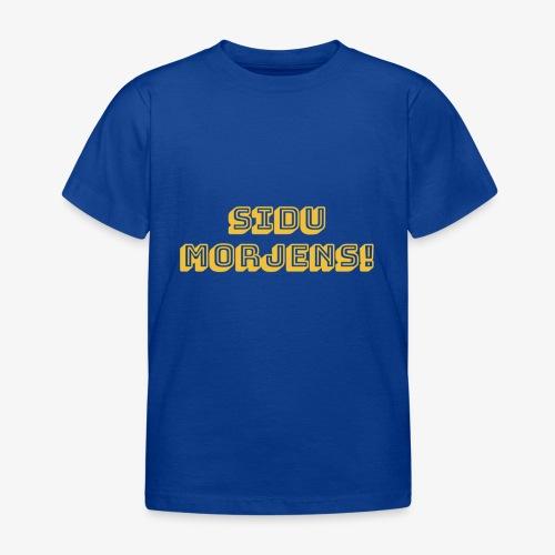 Sidu morjens! - T-shirt barn