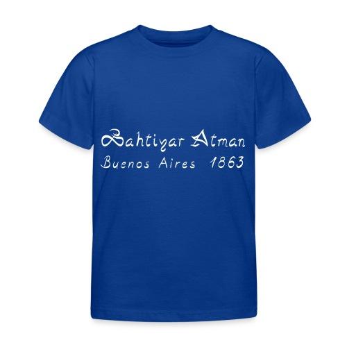 Bahtiyar Atman - Kinder T-Shirt