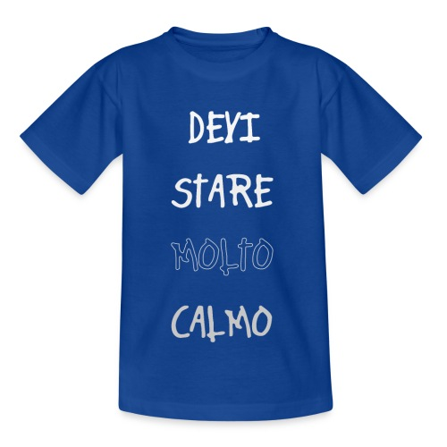 Devi stare molto calmo - Koszulka dziecięca