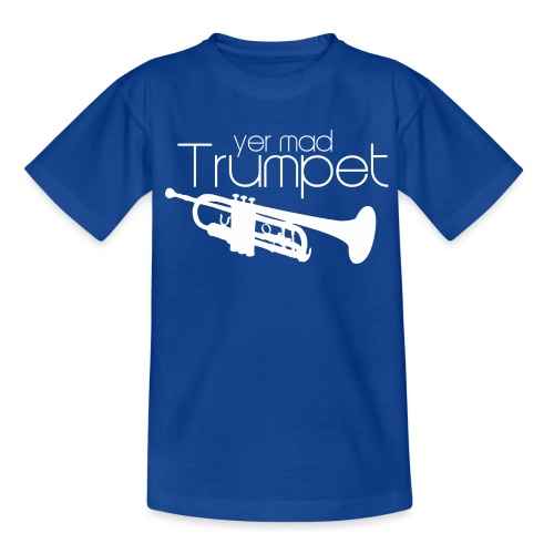 Yer Mad Trumpet - Kids' T-Shirt