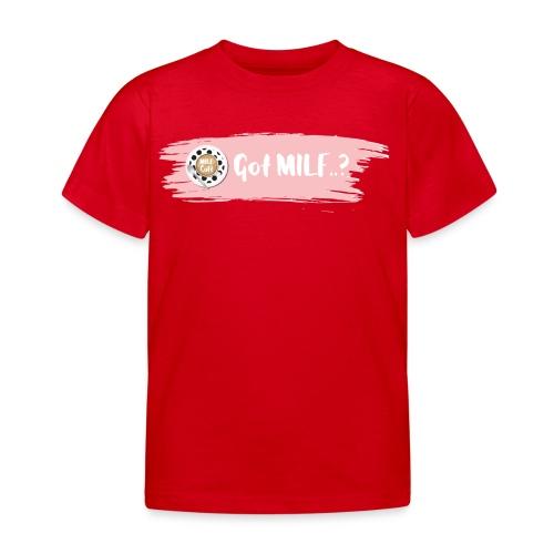 Got MILF Milfcafe Shirt Mama Muttertag - Kinder T-Shirt