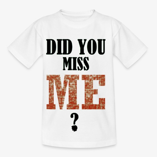 did you miss me black - Kinderen T-shirt