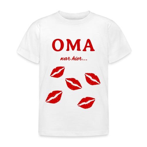 Oma war hier lustiges Oma Baby und Kinder Design - Kinder T-Shirt