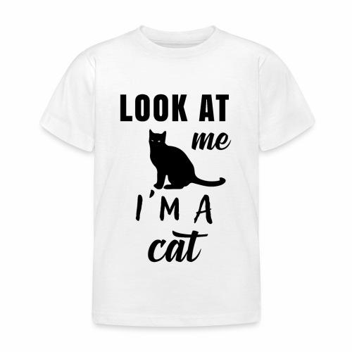 Koszulka look at me I'm a cat - Koszulka dziecięca