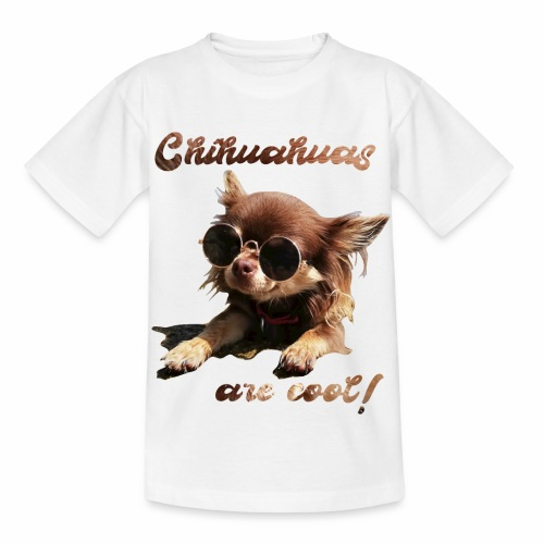 Chihuahua T-Shirts Chihuahuas are cool - Kinder T-Shirt