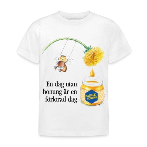 En dag utan honung är en förlorad dag - T-shirt barn