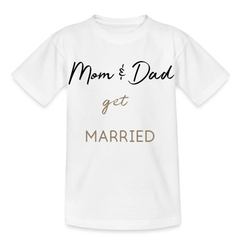 Mom and Dad get married - Kinder T-Shirt