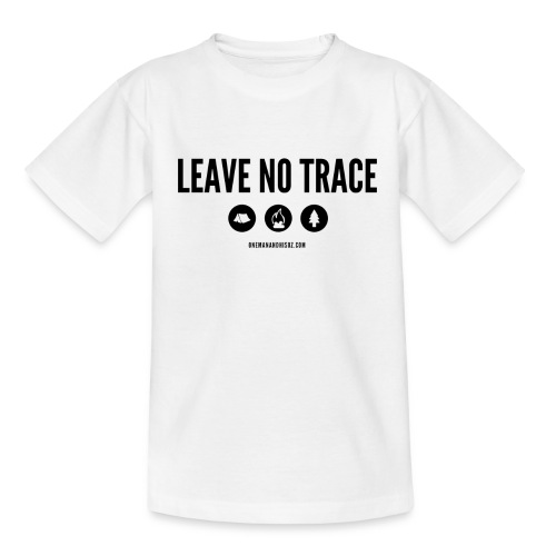 LEAVE NO TRACE Slogan - Kids' T-Shirt