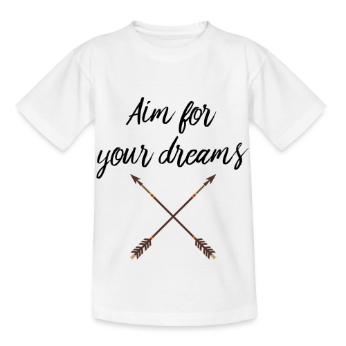 Aim for your Dreams - Lasten t-paita