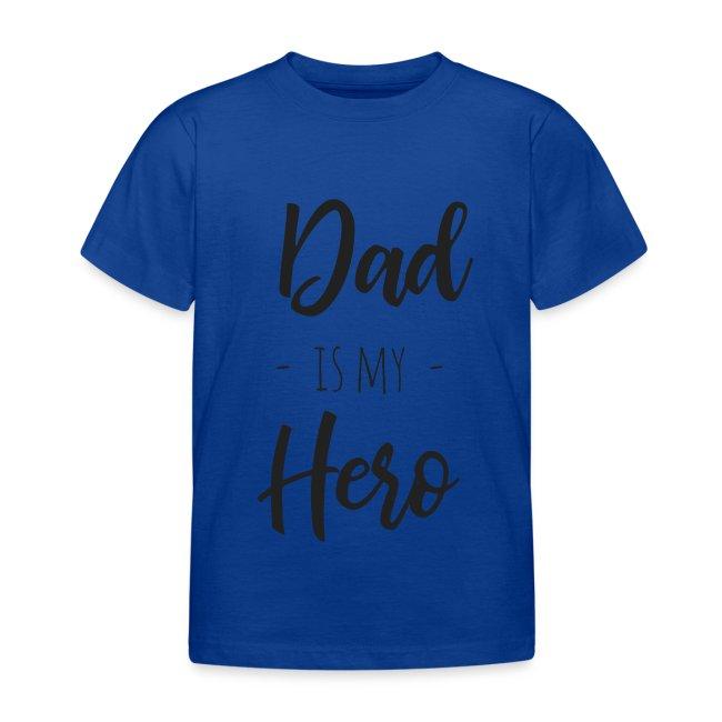 Dad is my hero