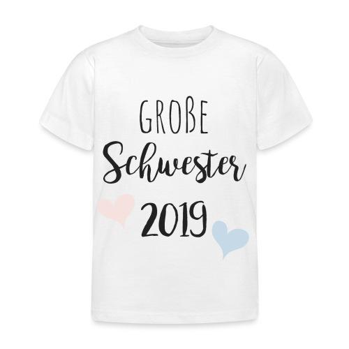 Große Schwester 2019 - Kinder T-Shirt