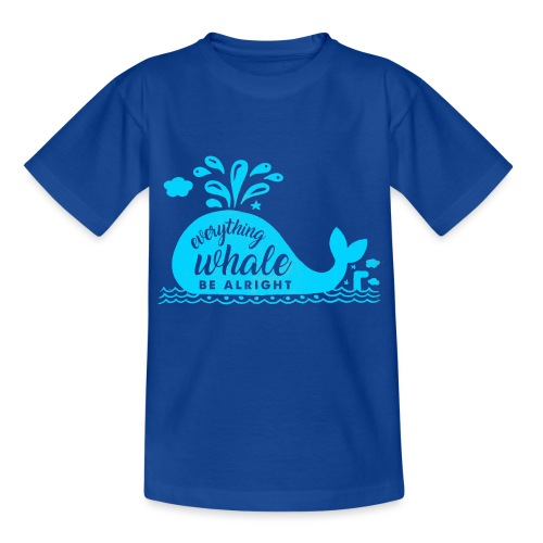 Everything Whale Be Alright - T-shirt Enfant