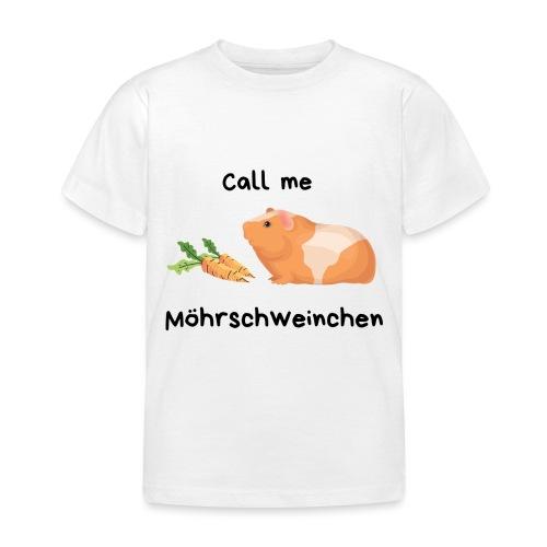 Call me Möhrschweinchen - Kinder T-Shirt