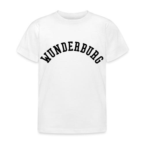 Wunderburg - Kinder T-Shirt