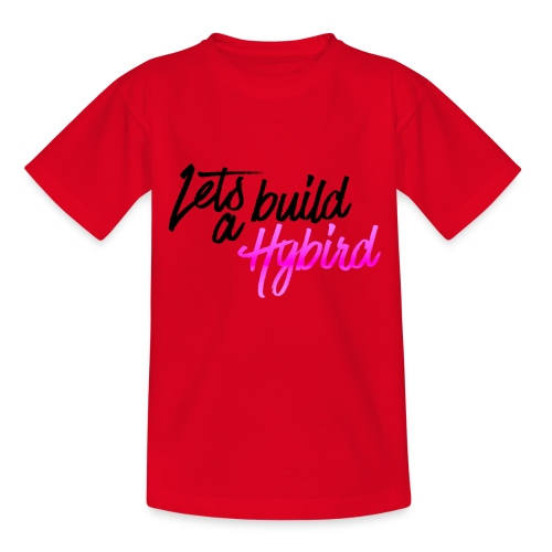 Lets Build A hybrid - Kids' T-Shirt