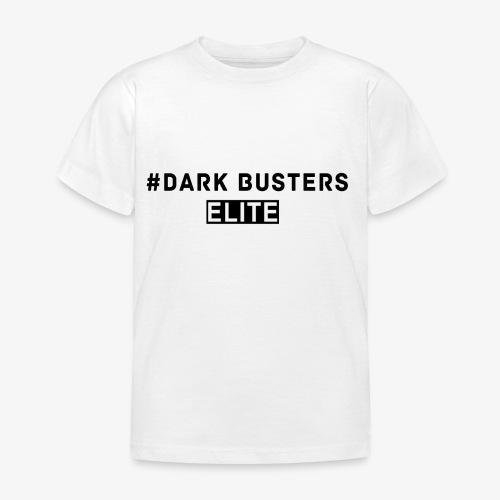 #Dark Busters ELITE - Kinder T-Shirt
