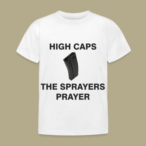 Sprayers Prayer - Kinderen T-shirt
