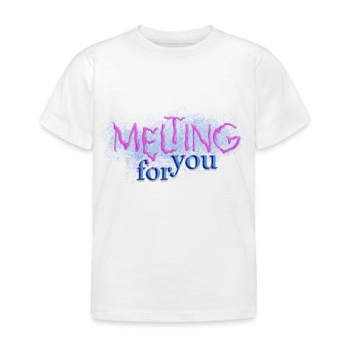 Melting for you - Børne-T-shirt