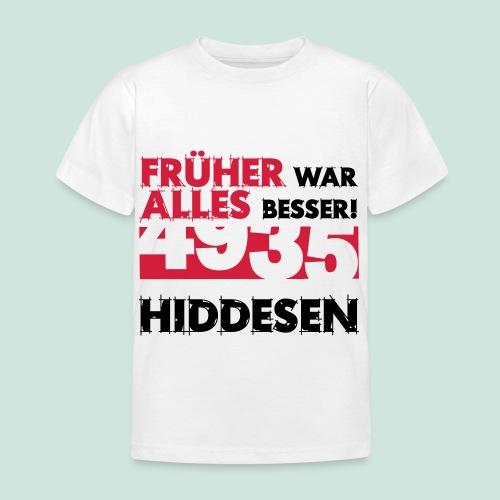 Früher 4935 Hiddesen - Kinder T-Shirt