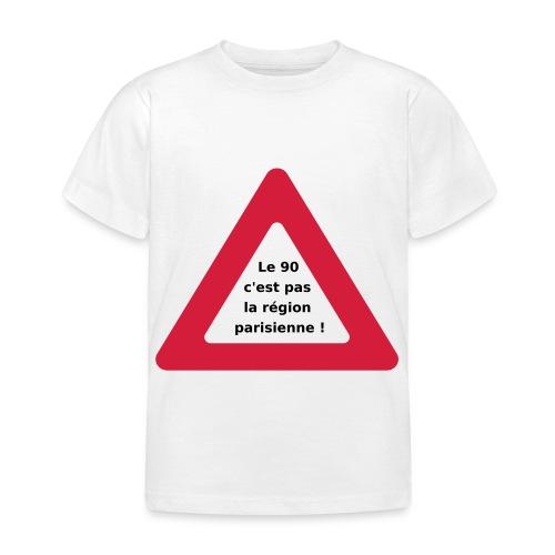 90_pas_region_parisienne - T-shirt Enfant