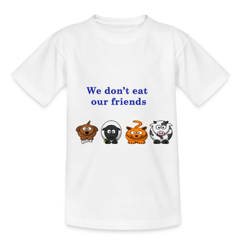 We don't eat our friends. - T-shirt Enfant
