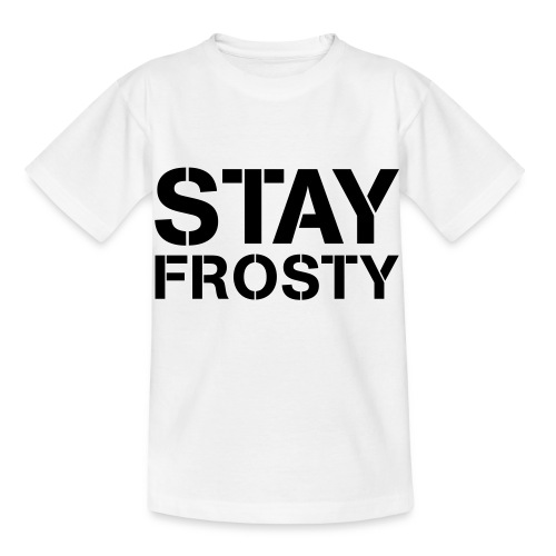 Stay Frosty - Kids' T-Shirt
