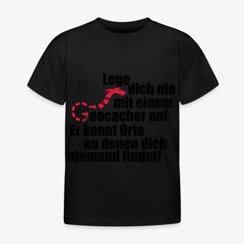 Leg' dich nicht mit uns an! - Kinder T-Shirt