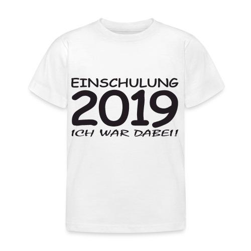 Einschulung 2019 - Kinder T-Shirt