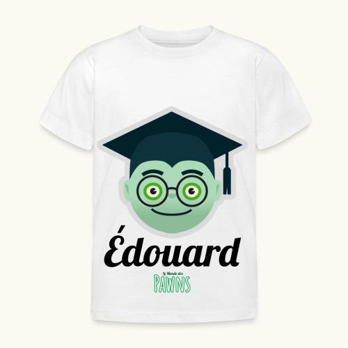Édouard (Le monde des Pawns) - T-shirt Enfant