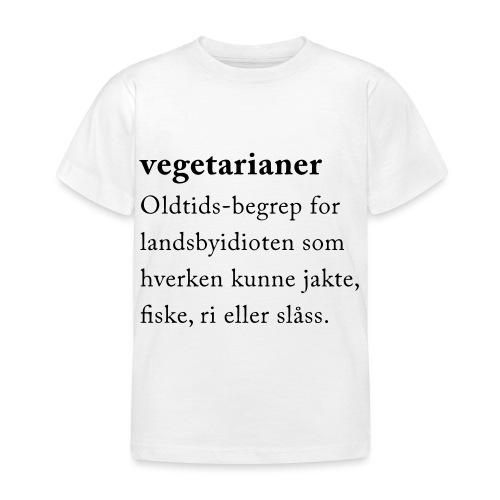 Vegetarianer definisjon - T-skjorte for barn